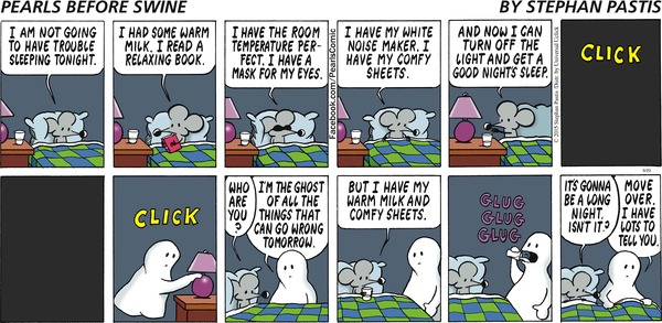 Pearls before Swine, Lifesjourney, Chris Shea, ghost, worry, fear, peace, problems, sleep, night, life, inspirational, comic, humor